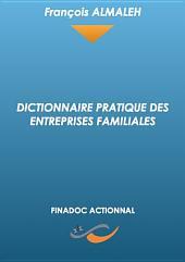 Dictionnaire pratique des entreprises familiales