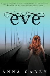 Eve: Volume 1