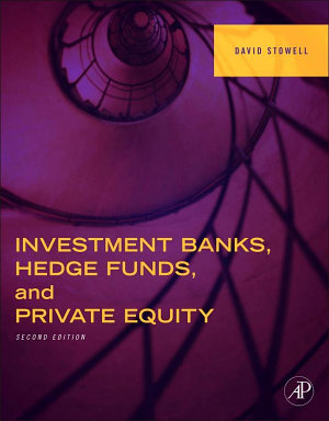 Investment Banks, Hedge Funds, and Private Equity