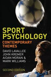 Sport Psychology: Contemporary Themes, Edition 2