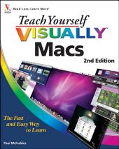 Teach Yourself VISUALLY Macs: Edition 2