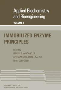 Immobilized Enzyme Principles