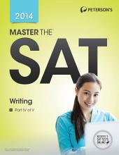 Master the SAT Writing: Part IV of V, Edition 14