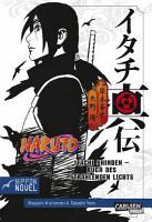 Naruto Itachi Shinden   Buch des strahlenden Lichts  Nippon Novel  PDF