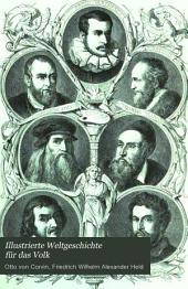 Illustrierte Weltgeschichte für das Volk: Geschichte der Neueren Zeit, von Otto Kaemmel