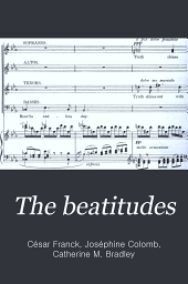 The beatitudes: an oratorio