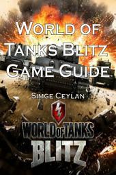 World of Tanks Blitz Game Guide