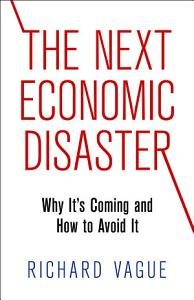 The Next Economic Disaster Book