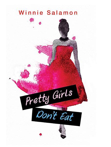 Pretty Girls Don t Eat PDF