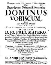 Diss. hist. theol. de sacerdotum salutandi formula: Dominus vobiscum