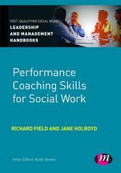 Performance Coaching Skills for Social Work PDF