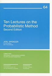 Ten Lectures on the Probabilistic Method: Second Edition