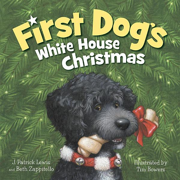 Download First Dog s White House Christmas Book