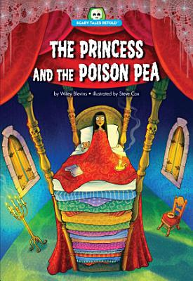 The Princess and the Poison Pea PDF