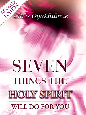 Seven Things The Holy Spirit Will Do For You PDF