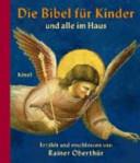 Die Bibel f  r Kinder und alle im Haus PDF