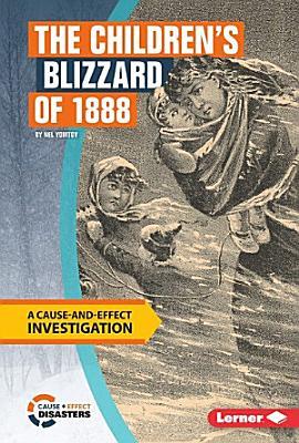 The Children s Blizzard of 1888