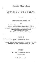 Friedrich Der Grosse: With an Historical Sketch of the Rise of Prussia and of the Times of Frederick the Great, Genealogical Tables, and a Map