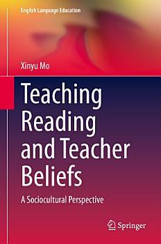 Teaching Reading and Teacher Beliefs PDF