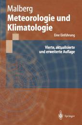 Meteorologie und Klimatologie: Eine Einführung, Ausgabe 4