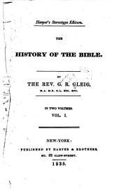 The History of the Bible: Volume 1