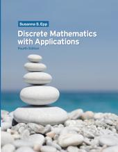 Discrete Mathematics with Applications: Edition 4