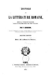 Histoire de la littérature romaine: depuis la fondation de Rome, jusqu'au cinquième siècle de l'ère vulgaire