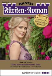 Fürsten-Roman - Folge 2502: Eine bewundernswerte Frau
