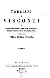 Torriani E Visconti O Scene Casalinghe, Pubbliche E Storiche Della Vita Milanese Nel Secolo XV.: 7.8