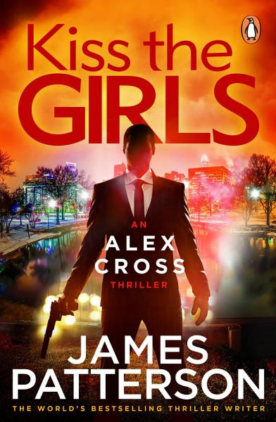 Download Kiss the Girls Book
