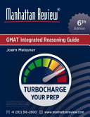 Manhattan Review GMAT Integrated Reasoning Guide  6th Edition