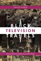 Black Television Travels PDF