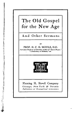 The Old Gospel for the New Age: And Other Sermons