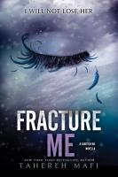 Fracture Me PDF