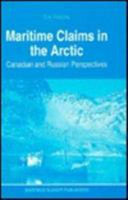 Maritime Claims in the Arctic:Canadian and Russian Perspectives
