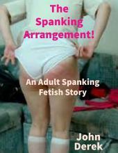 The Spanking Arrangement