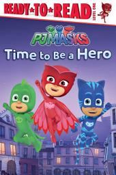 Time to Be a Hero: With Audio Recording