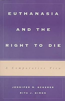 Euthanasia and the Right to Die PDF