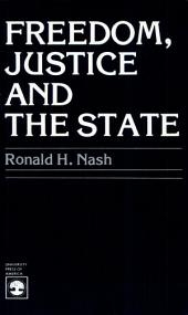Freedom, Justice, and the State