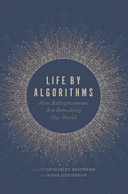 Life by Algorithms