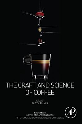 The Craft and Science of Coffee