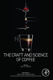The Craft and Science of Coffee Book