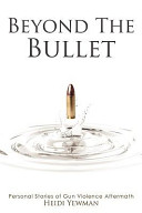 Download Beyond the Bullet Book