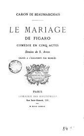 Le mariage de Figaro: comédie en cinq actes