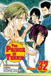 The Prince of Tennis, Vol. 32: Two of a Cunning Kind