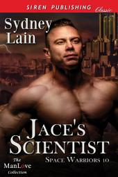 Jace's Scientist [Space Warriors 10]