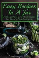 Easy Recipes In A Jar
