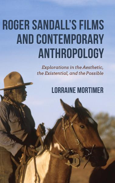 Roger Sandall s Films and Contemporary Anthropology PDF