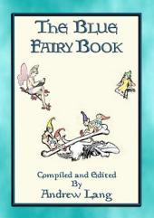 ANDREW LANG'S BLUE FAIRY BOOK: One of the Many Coloured fairy Books