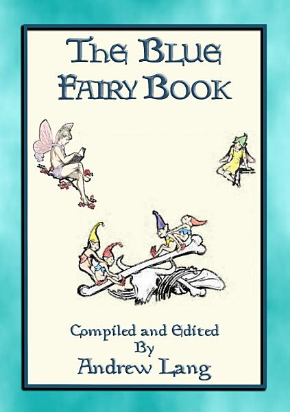 ANDREW LANG S BLUE FAIRY BOOK